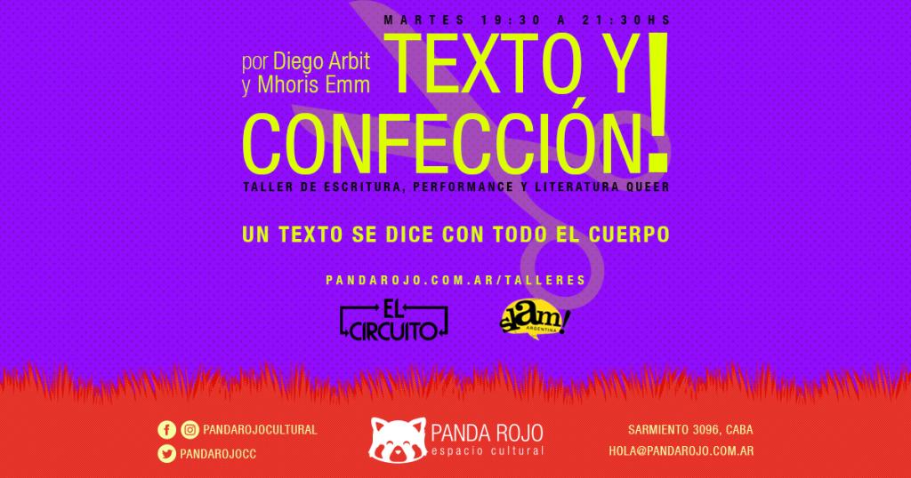 Texto y Confección Taller de escritura, performance y literatura queer en Panda Rojo Espacio Cultural